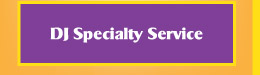 DJ Specialty Services